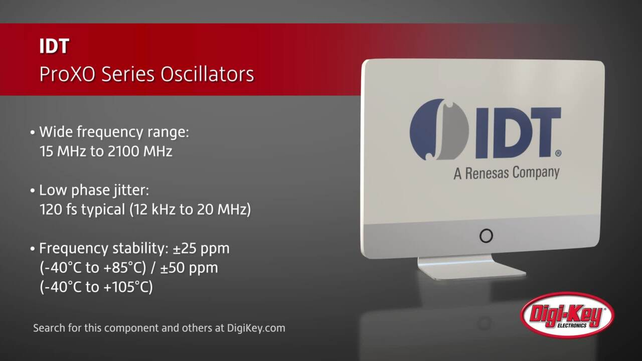 IDT ProXO Series Oscillators | Digi-Key Daily