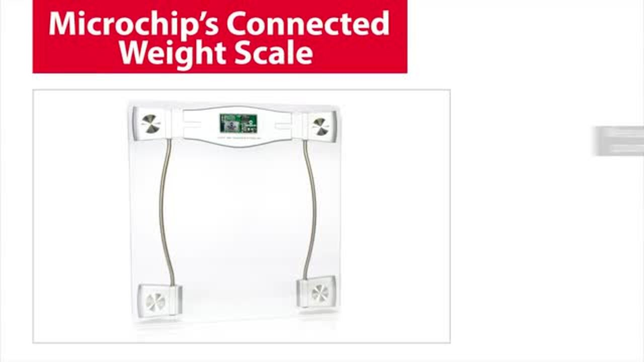 Microchip's Connected Weight Scale Demonstration