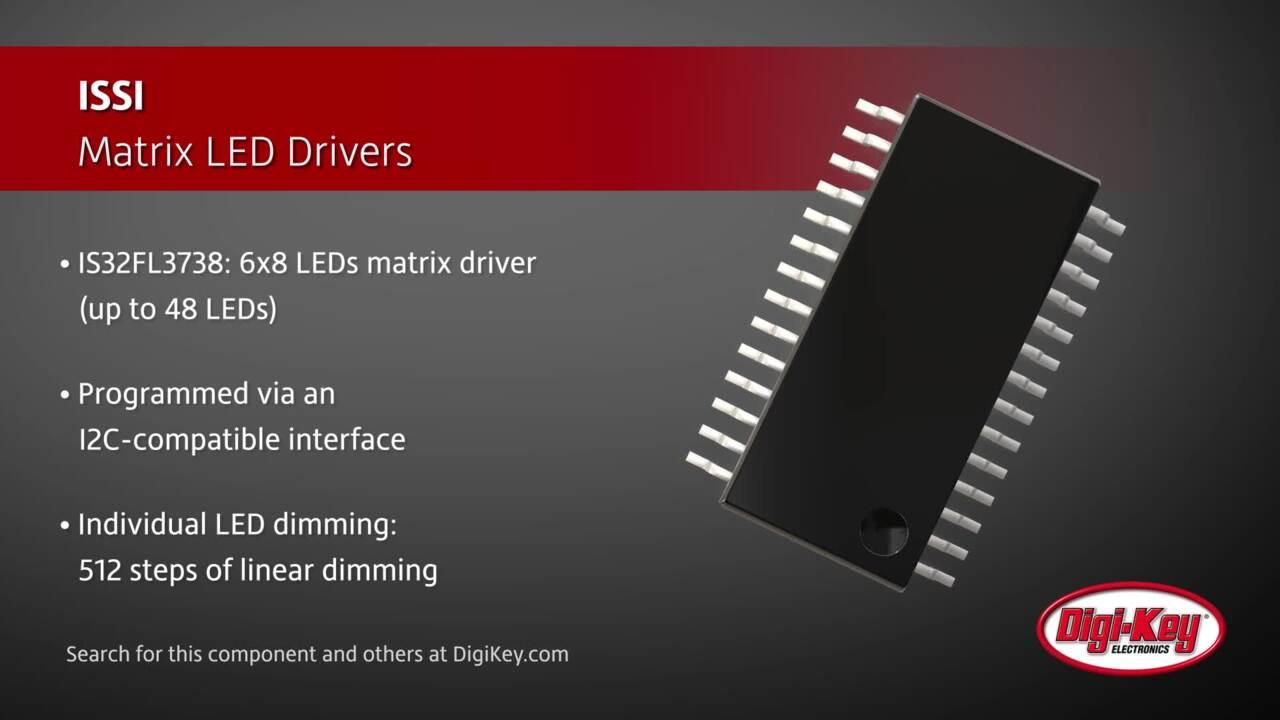 ISSI Matrix LED Drivers | Digi-Key Daily