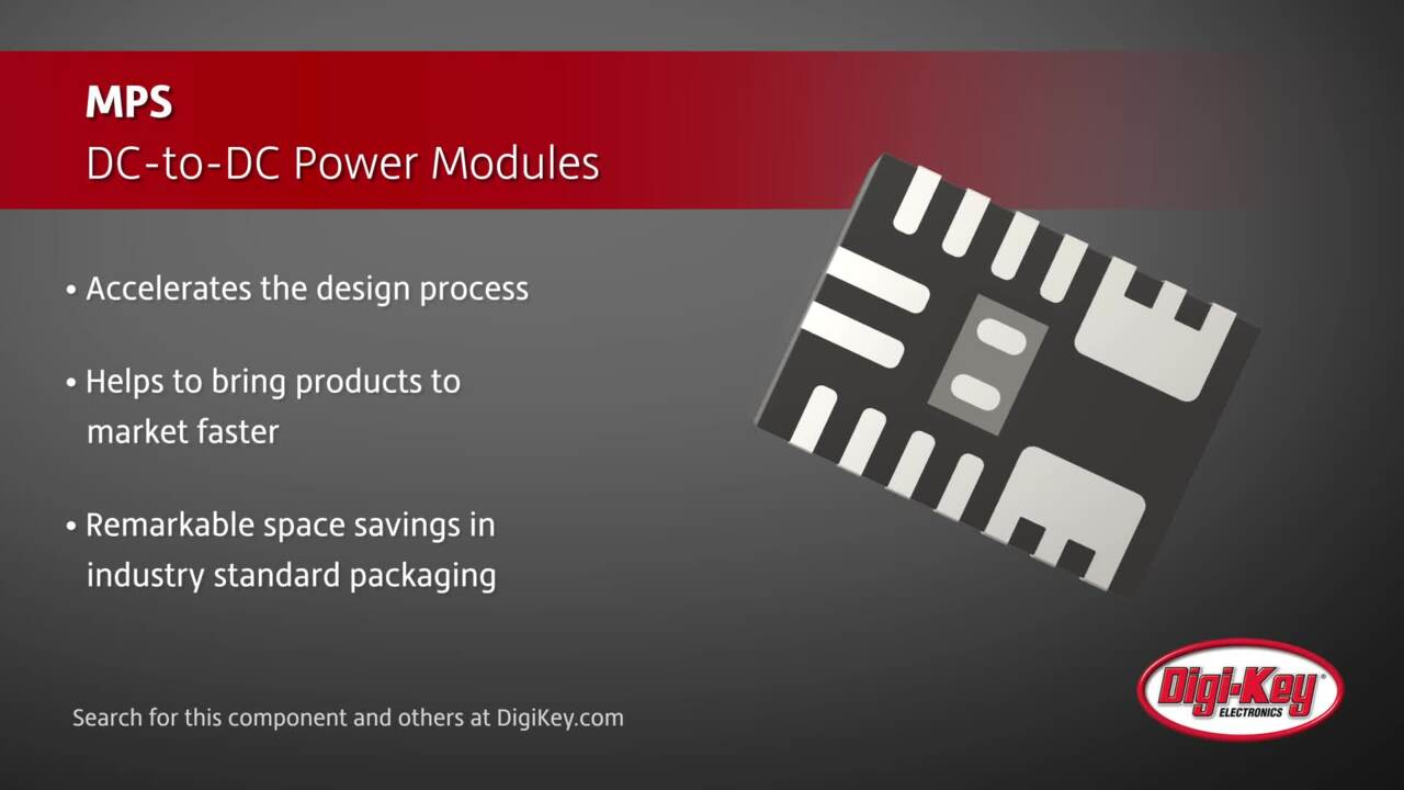 MPS DC-to-DC Power Modules | Digi-Key Daily