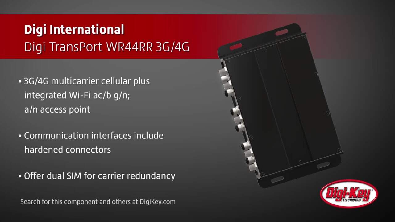 Digi International Digi TransPort® WR44RR 3G/4G | Digi-Key Daily