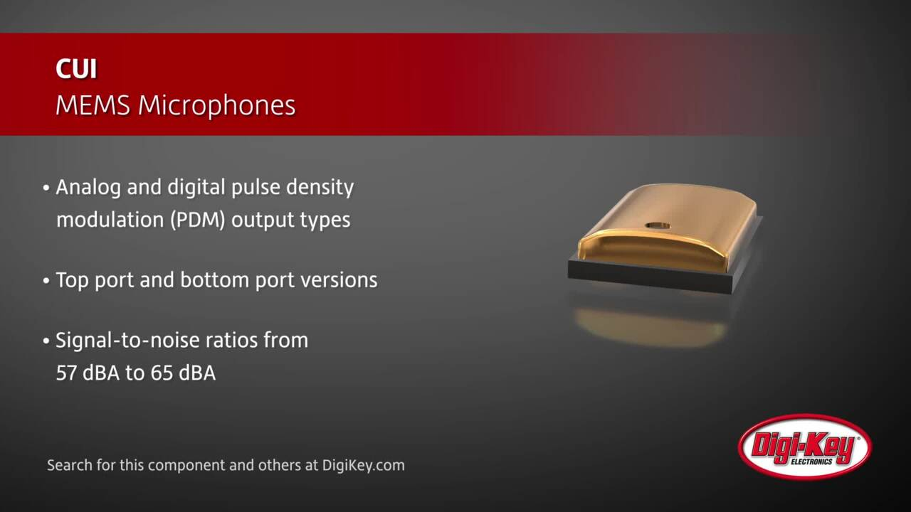 CUI Devices MEMS Microphones | Digi-Key Daily
