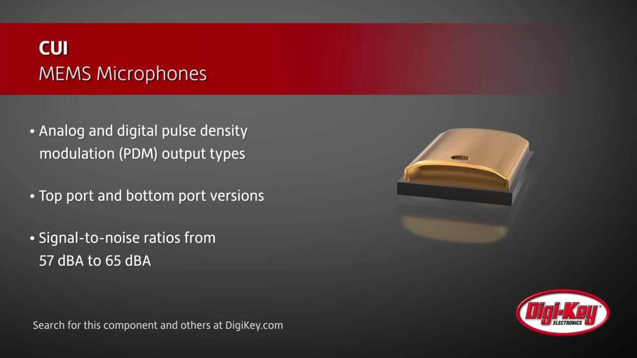 CUI MEMS Microphones | Digi-Key Daily