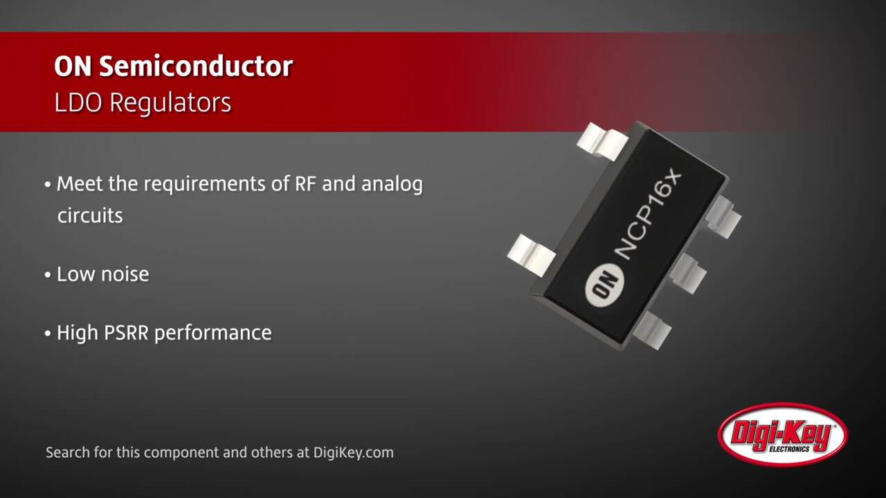ON Semiconductor LDO Regulators | Digi-Key Daily