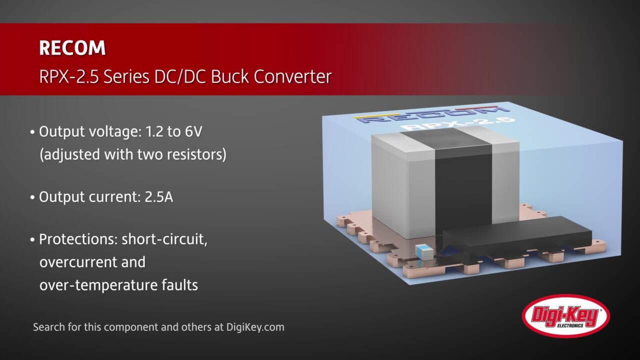 RECOM RPX-2.5 Series DC/DC Buck Converter | Digi-Key Daily
