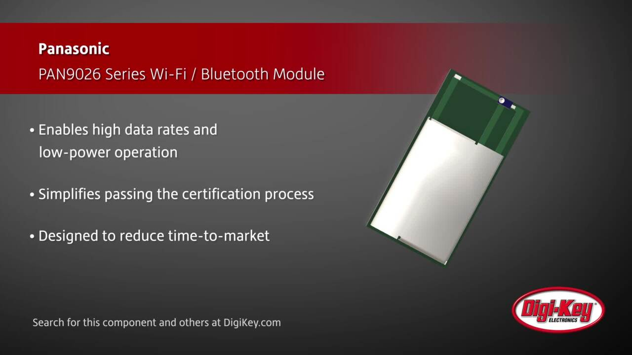 Pan9026 Wi Fi Bluetooth Module Panasonic Digikey Wiring Devices Philippines Series And Digi Key Daily