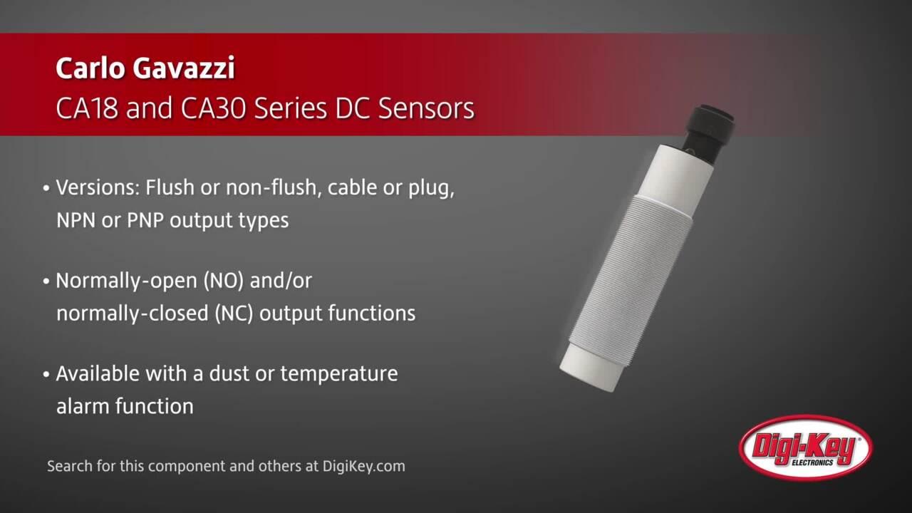 Carlo Gavazzi CA18 and CA30 Proximity Sensors | Digi-Key Daily