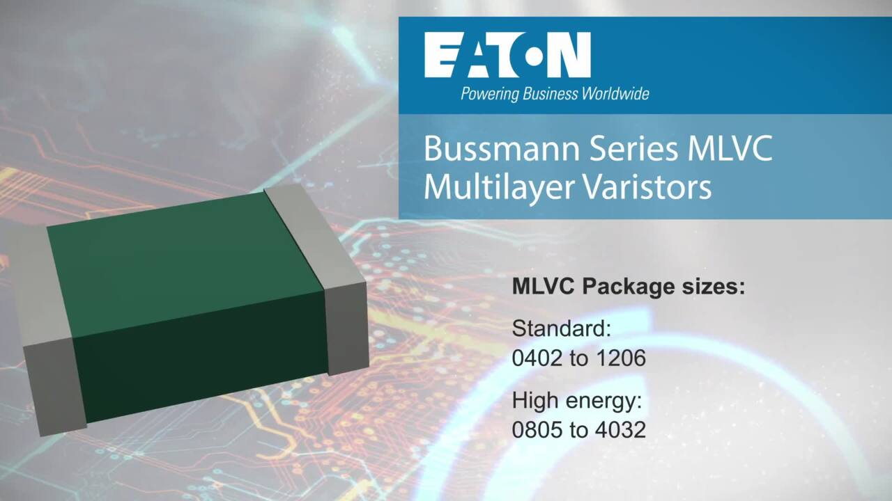 MLVC Multilayer chip varistors from Eaton