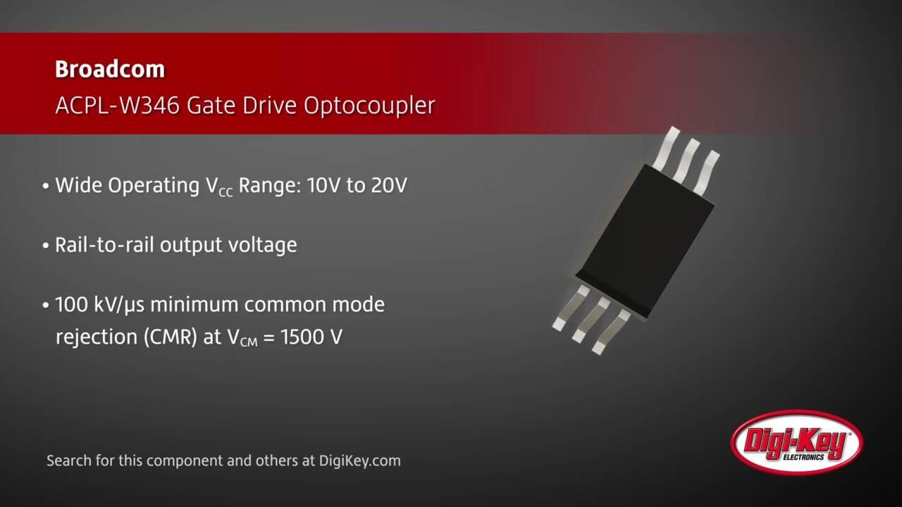 Broadcom ACPL-W346 Optocoupler | Digi-Key Daily