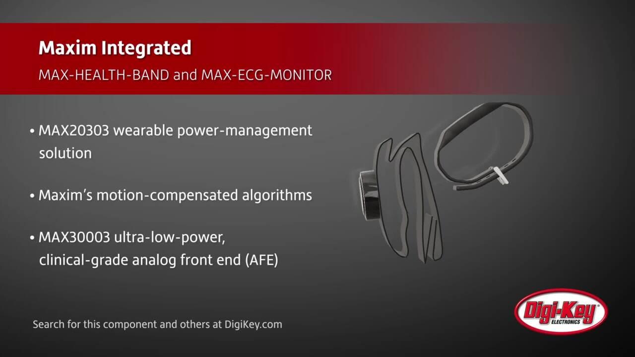 Maxim MAX-HEALTH-BAND and MAX-ECG-MONITOR | Digi-Key Daily