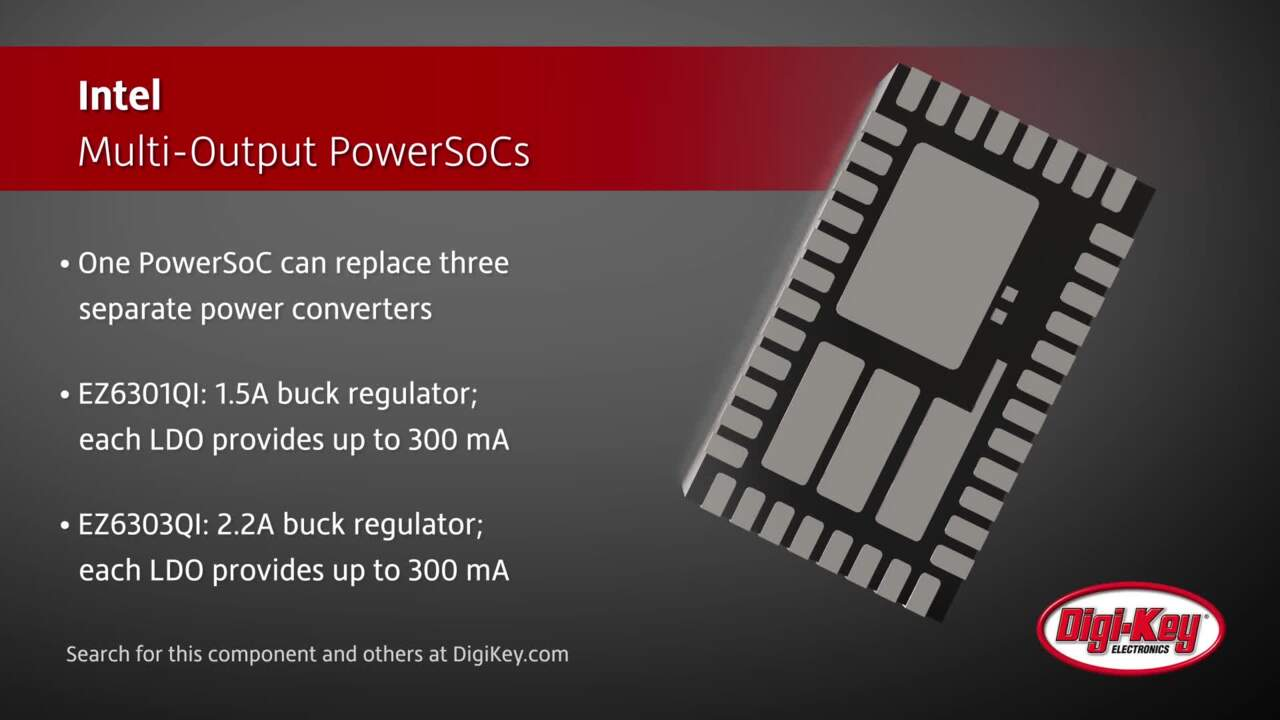 Intel Multi-Output PowerSoCs | Digi-Key Daily