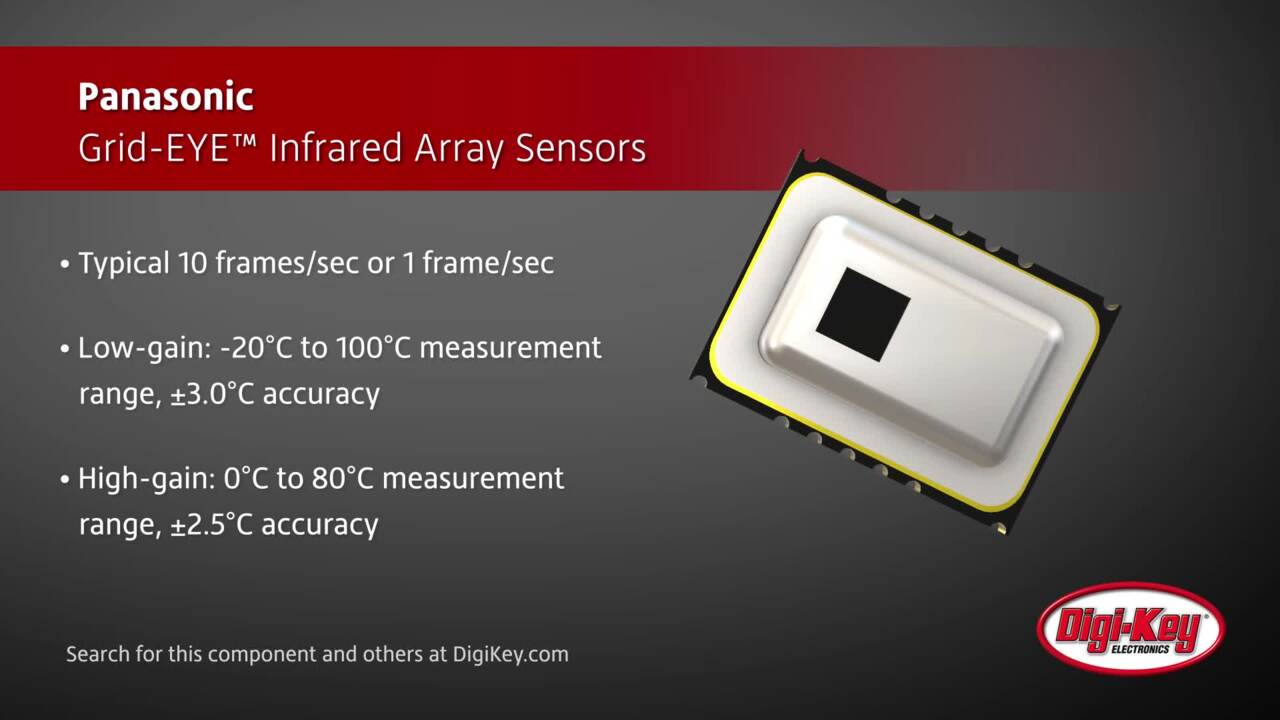 Panasonic Grid-EYE Infrared Array Sensors | Digi-Key Daily