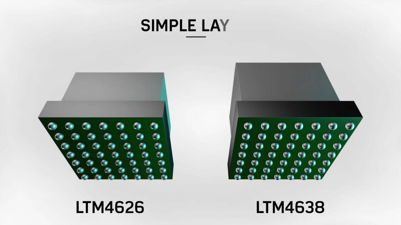Introducing the LTM4626 and LTM4638, µModules®