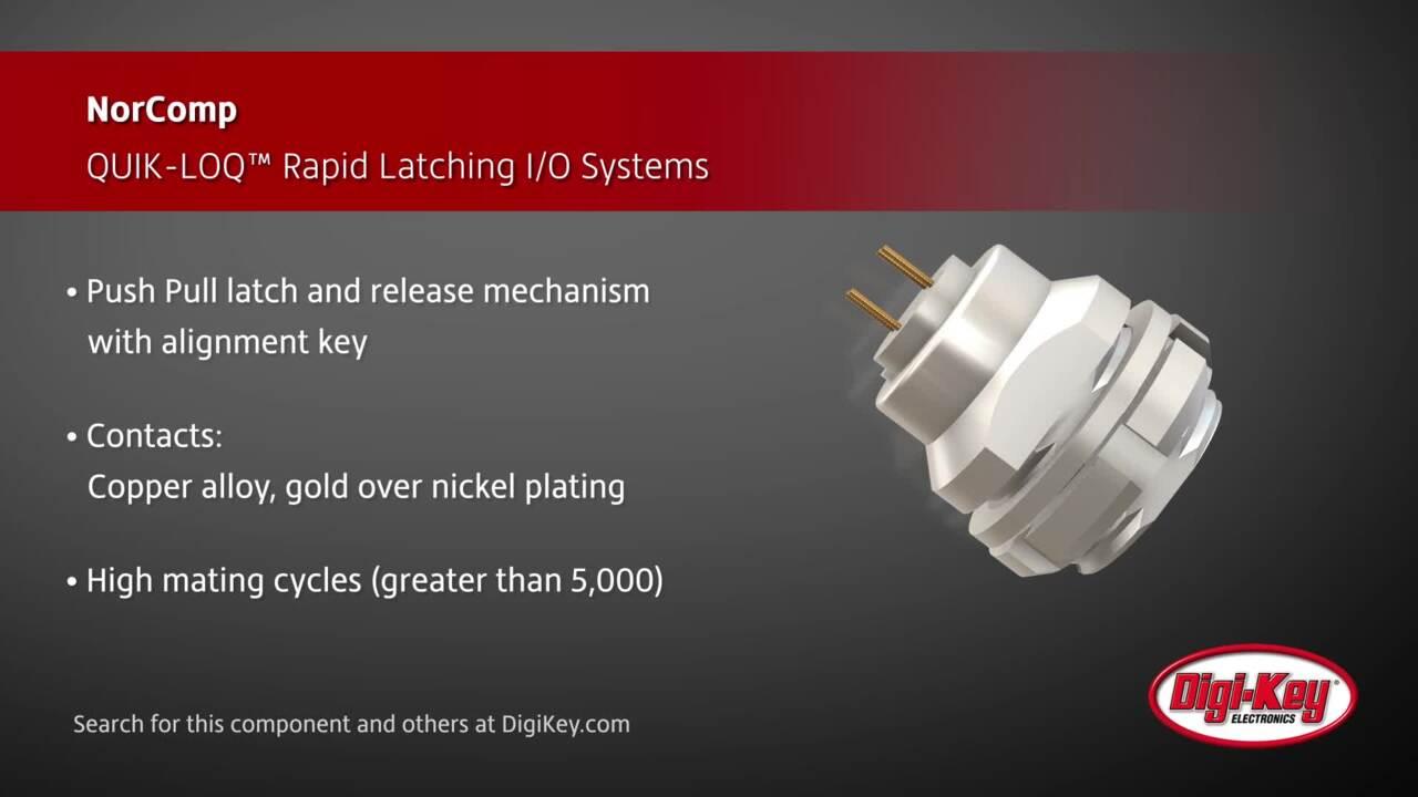 NorComp QUIK-LOQ Circular Connectors | Digi-Key Daily