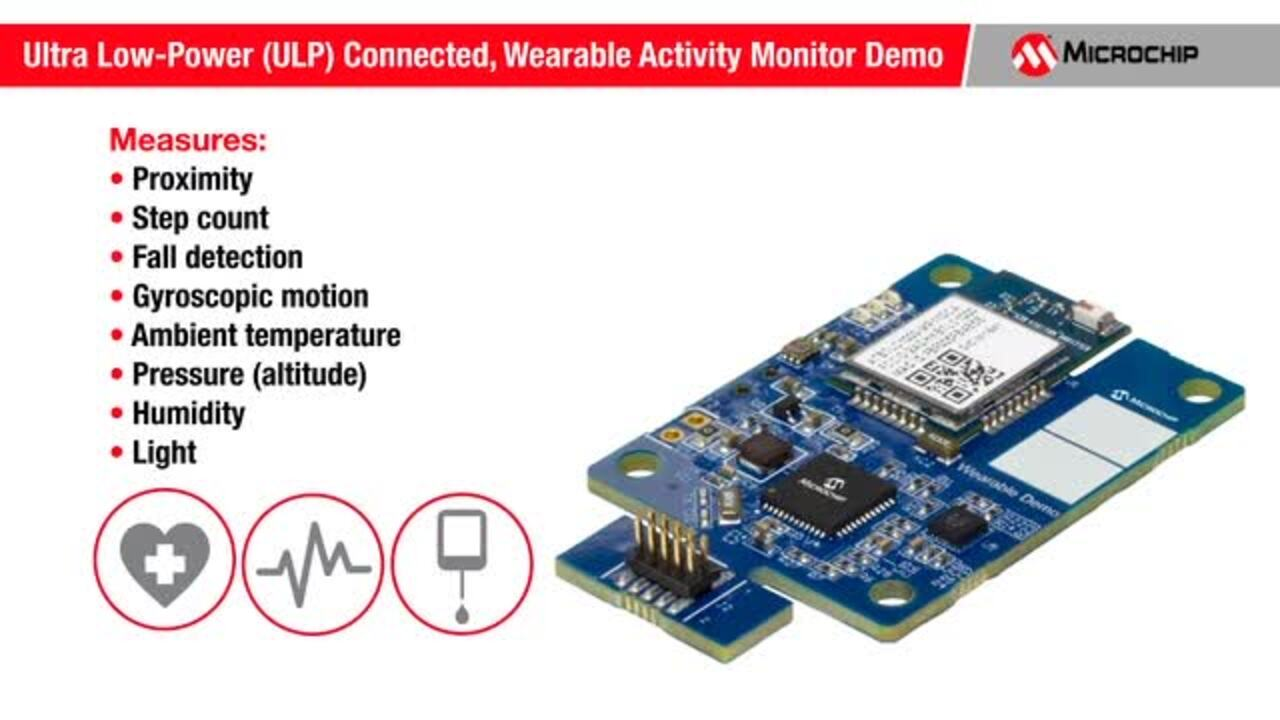 Ultra Low-Power (ULP) Connected, Wearable Activity Monitor Demo