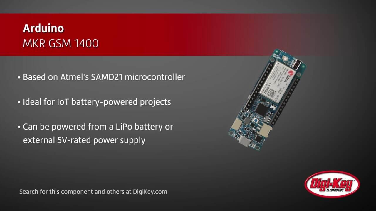 Arduino MKR GSM 1400 | Digi-Key Daily