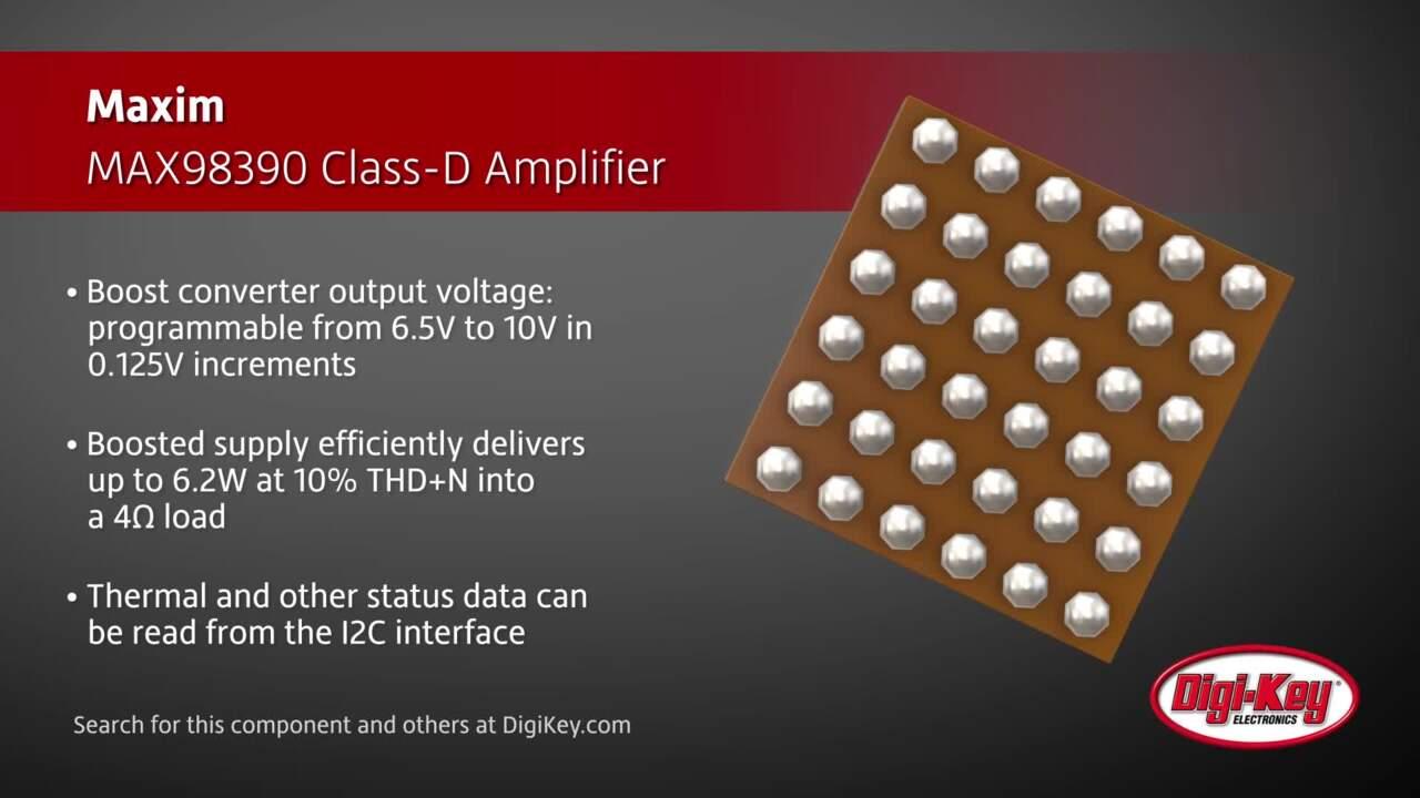 Maxim MAX98390 Class-D Amplifier | Digi-Key Daily