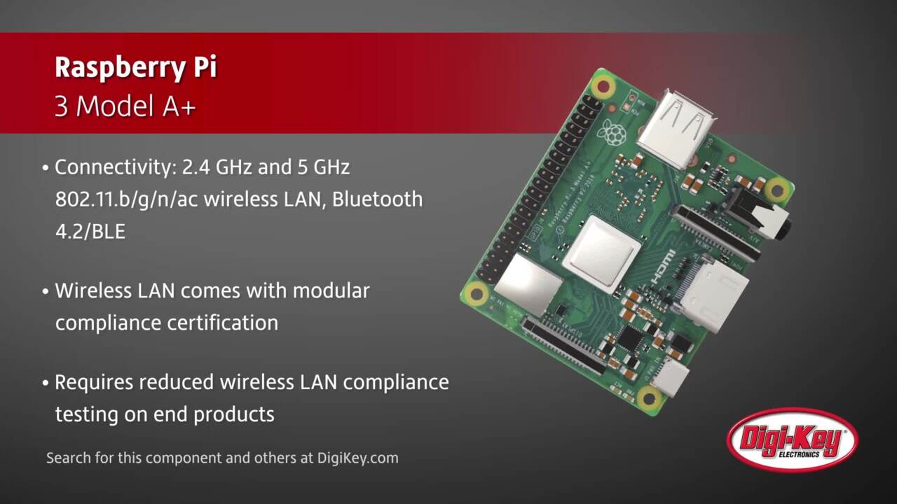Raspberry Pi 3 Model A+ |  Digi-Key Daily