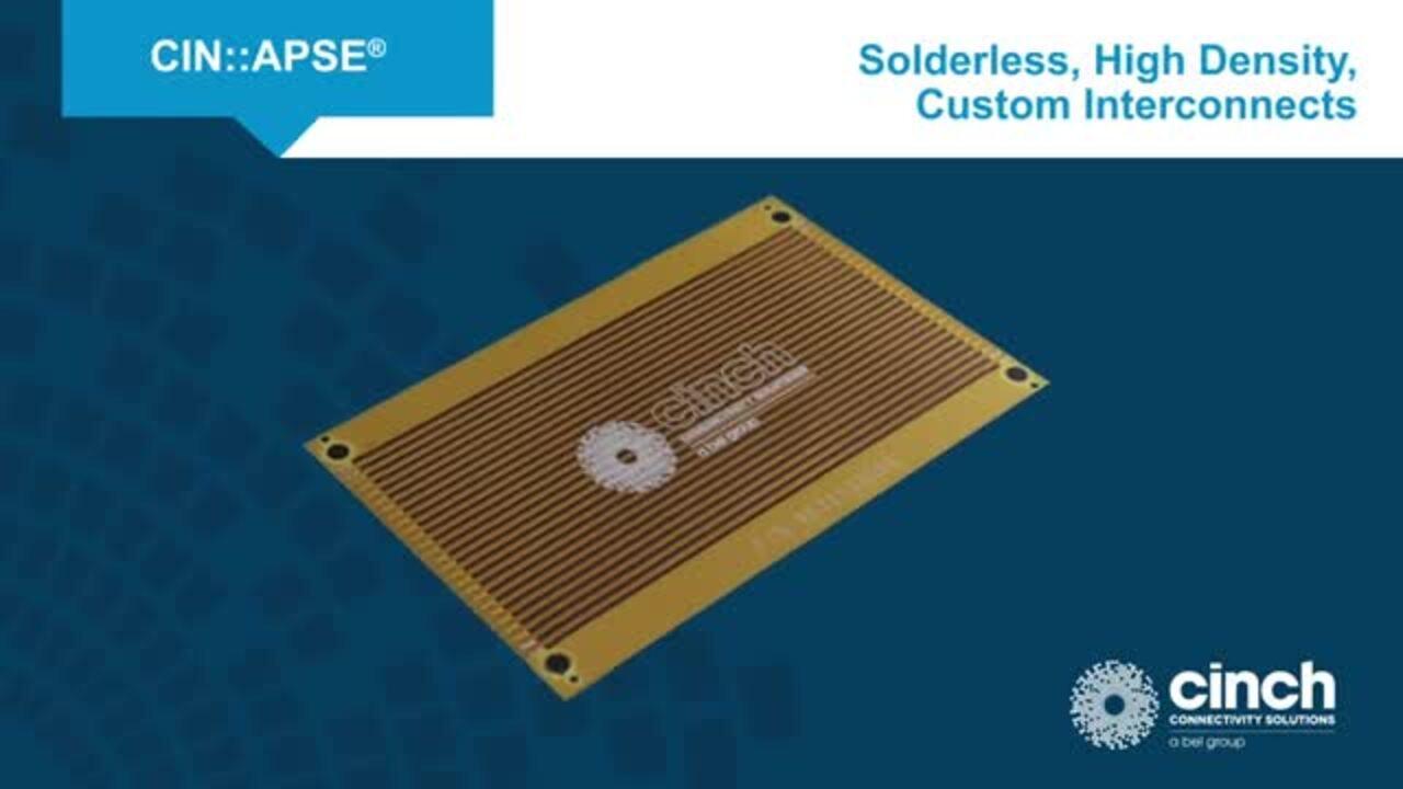 Cinch Connectivity Solutions CIN:APSE Solderless, High Density, Custom Interconnects