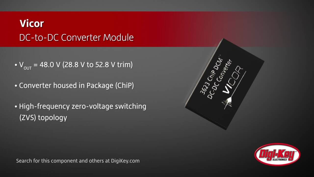 Vicor DC-to-DC Converter Module | Digi-Key Daily