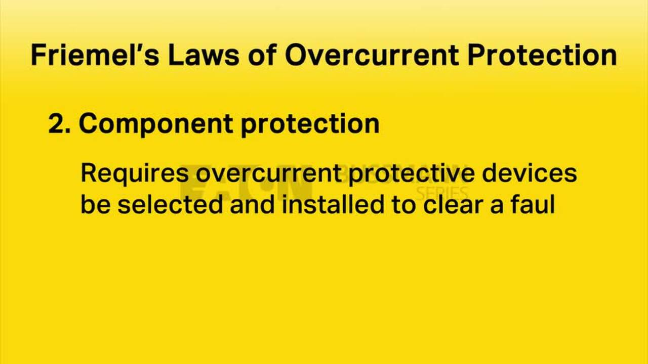 Module 1 - Friemel's Laws of Overcurrent Protection