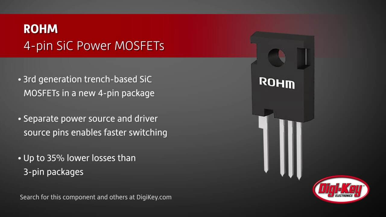 ROHM 4-pin SiC Power MOSFETs | Digi-Key Daily