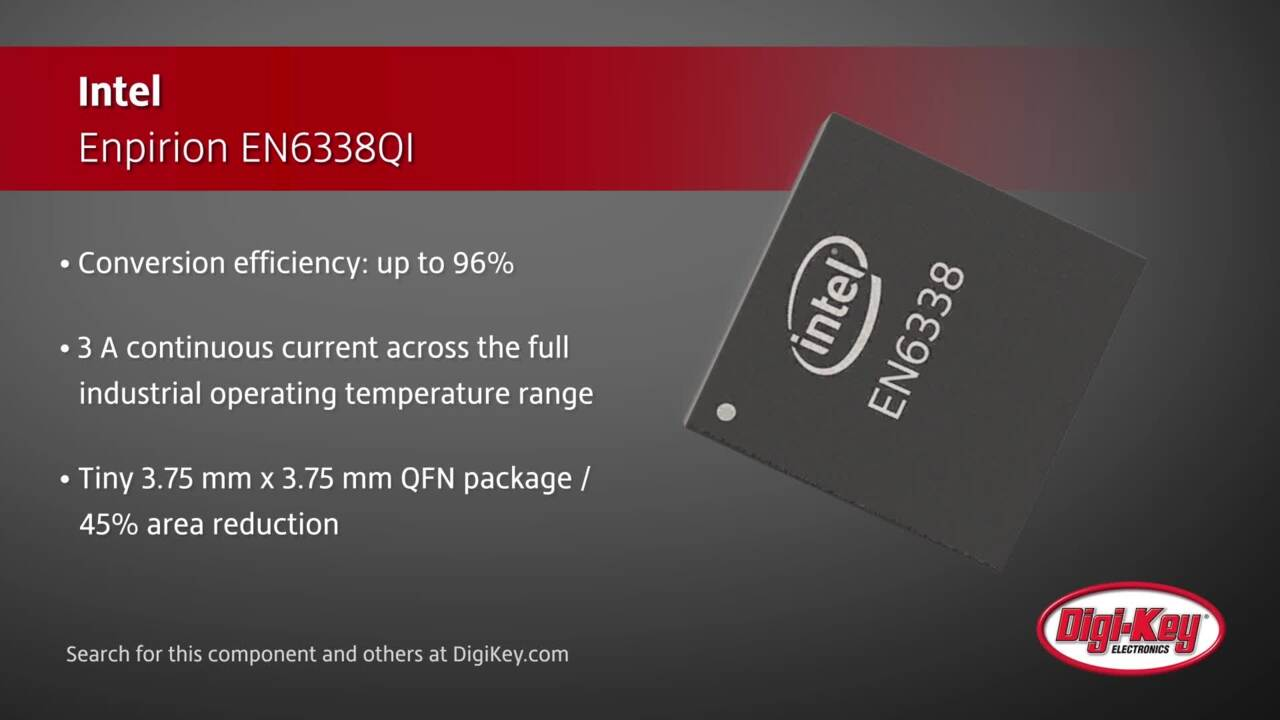 Intel Enpirion EN6338QI | Digi-Key Daily