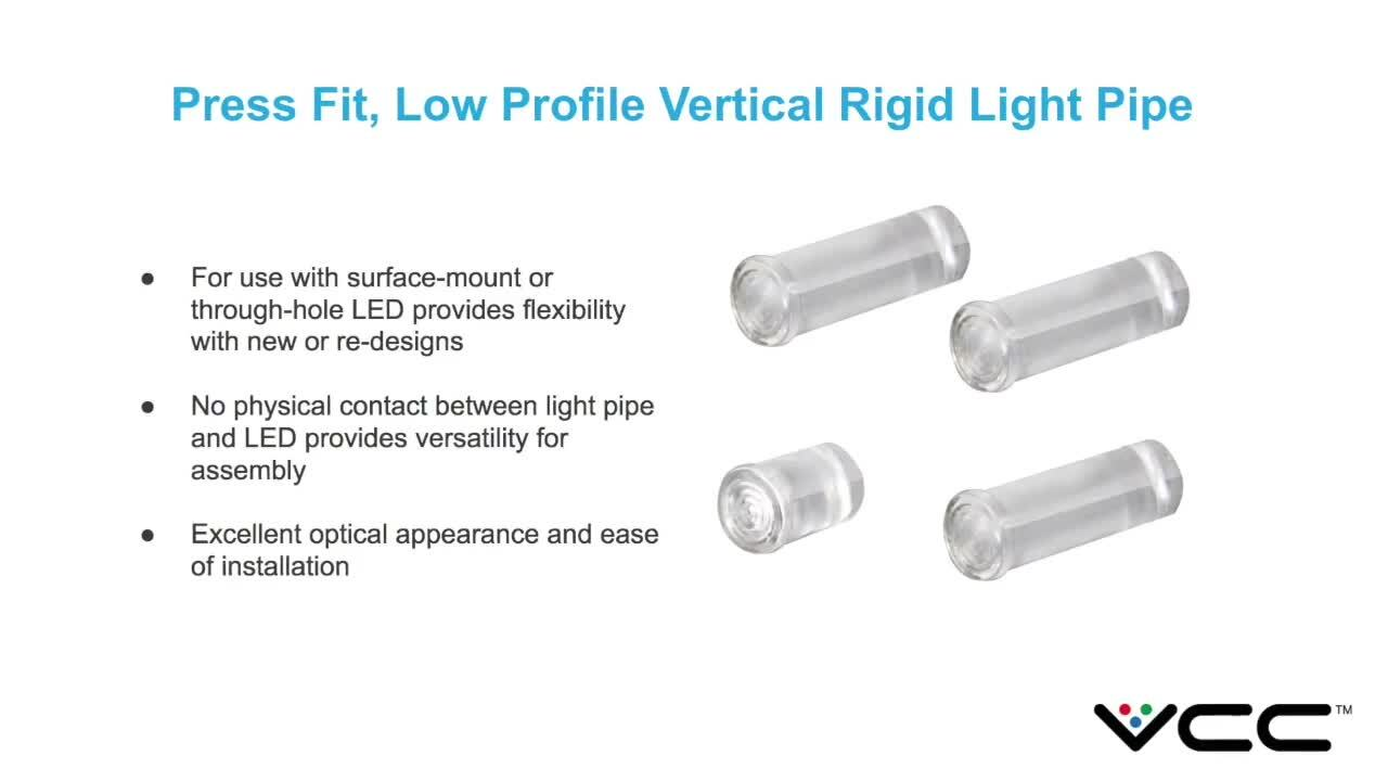 New Product Introduction - Low Profile Light Pipe from VCC Reduces Glaring and Shadowing