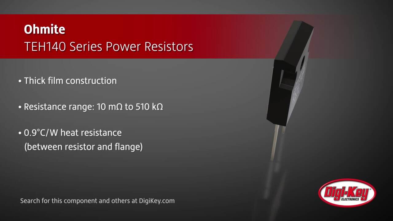 Ohmite TEH140 Series Power Resistors | Digi-Key Daily