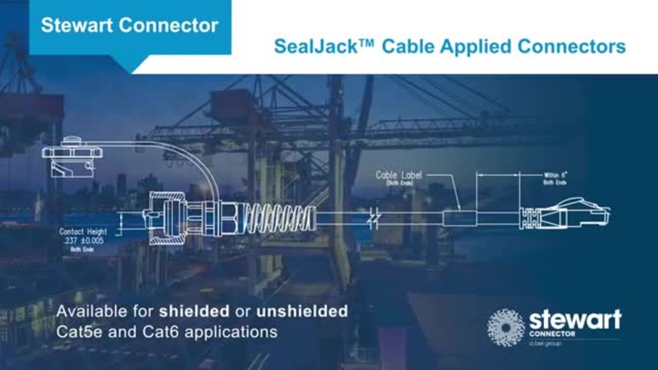 Stewart Connector SealJack™ Cable Applied Connectors