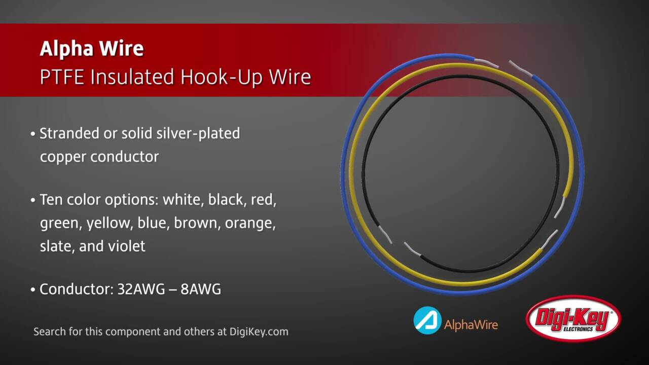 Alpha Wire PTFE Insulated Hook-Up Wire | Digi-Key Daily
