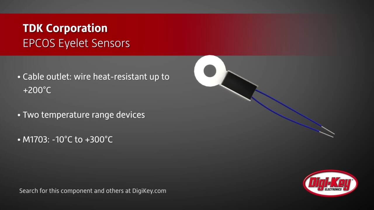 TDK Epcos Eyelet Sensors | Digi-Key Daily