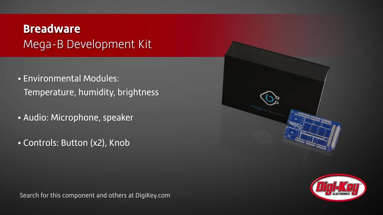 Breadware Mega-B Development Kit | Digi-Key Daily