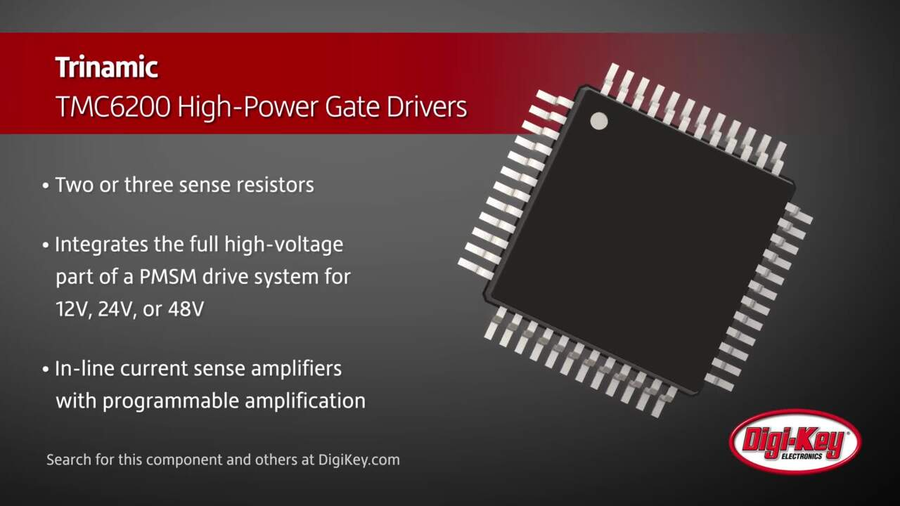 Trinamic TMC6200 High-Power Gate Drivers | Digi-Key Daily