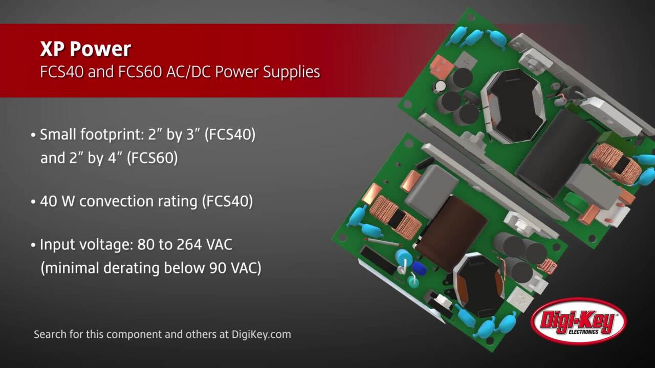 XP Power FCS40 and FCS60 Series AC/DC Power Supplies | Digi-Key Daily