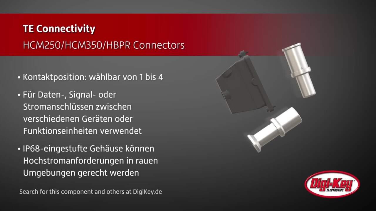 TE Connectivity HCM250/HCM350/HBPR Connectors | Digi-Key Daily
