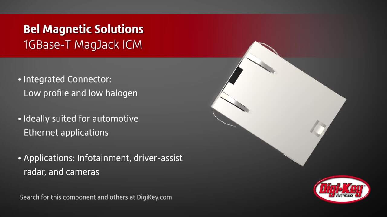 Bel Magnetic Solutions Auto Ethernet MagJack | Digi-Key Daily