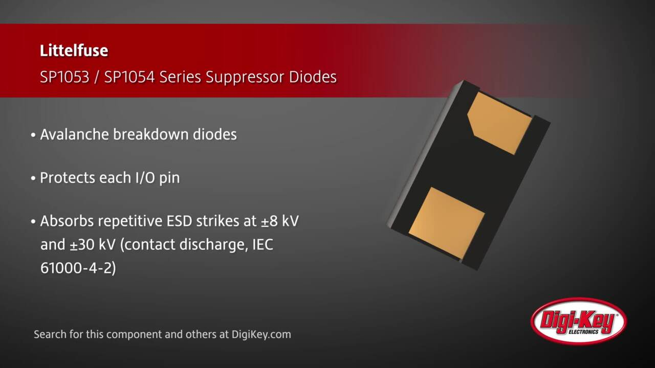 Littelfuse SP1053 and SP1054 Series Diodes | Digi-Key Daily