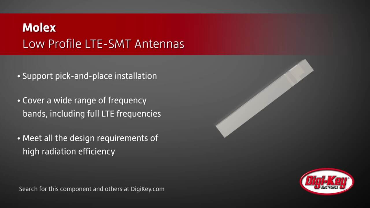 Molex Low Profile LTE-SMT Antennas | Digi-Key Daily
