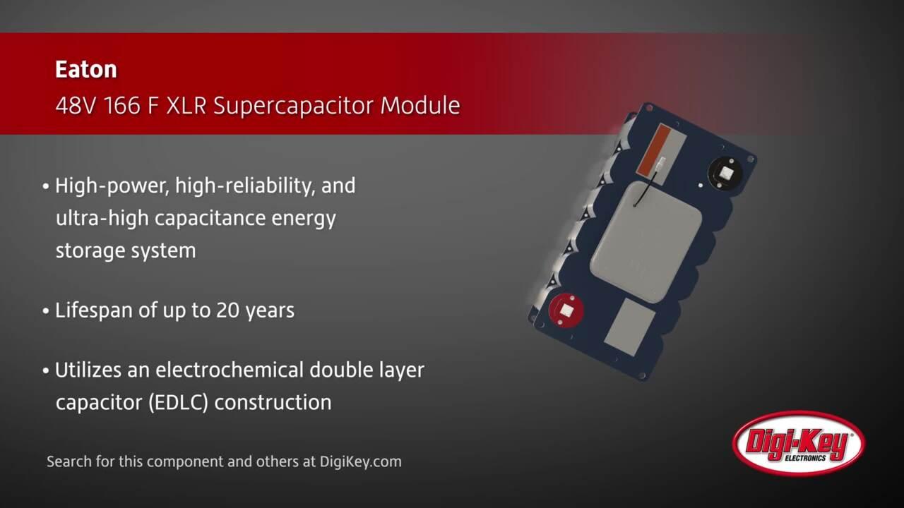Eaton XLR Supercapacitor Module | Digi-Key Daily