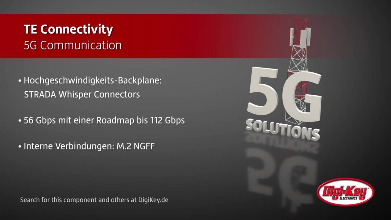 TE Connectivity 5G Communication | Digi-Key Daily