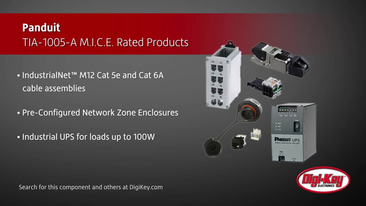 Panduit TIA-1005-A M.I.C.E Rated Products | Digi-Key Daily