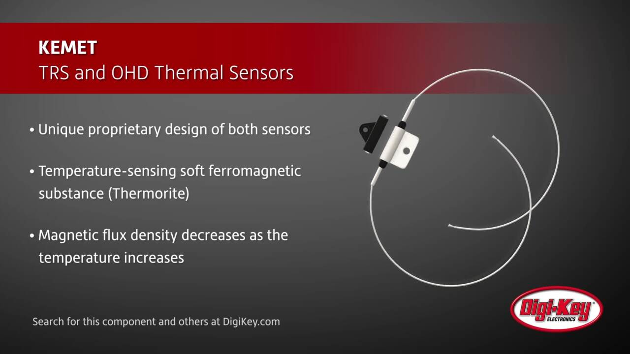 KEMET TRS and OHD Thermal Sensors | Digi-Key Daily