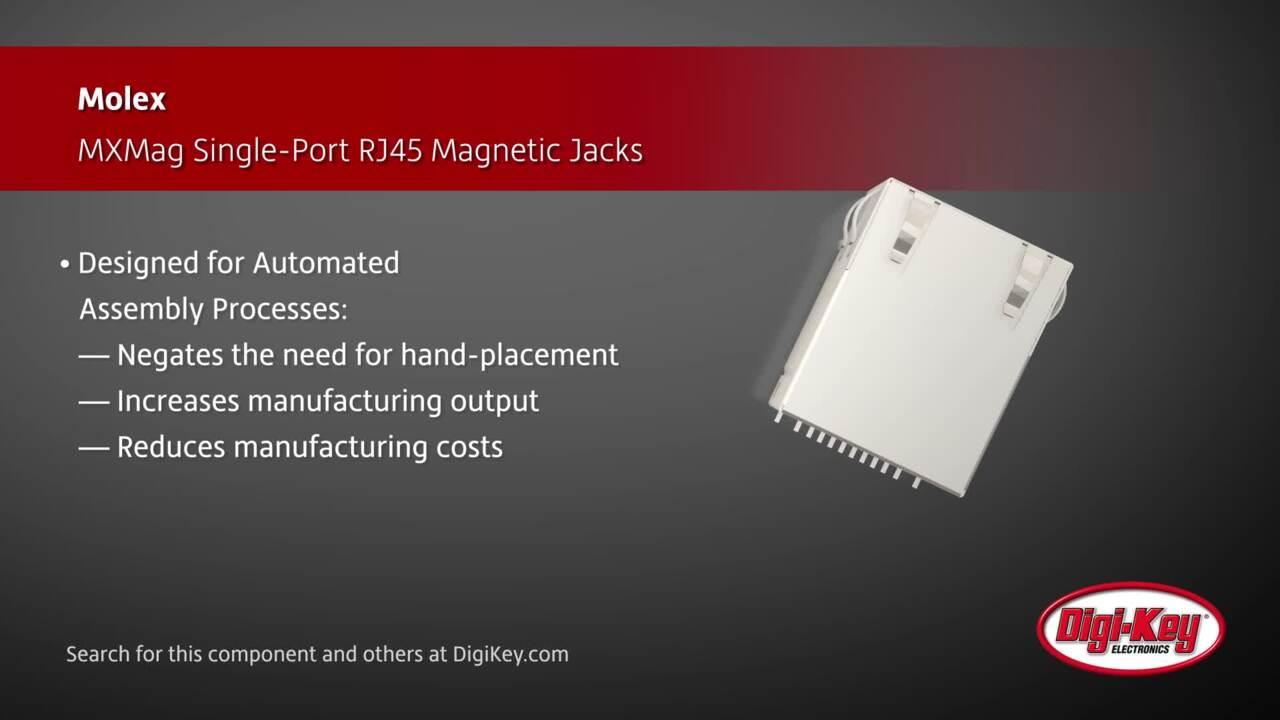 Molex MXMag Single-Port RJ45 Magnetic Jacks | Digi-Key Daily