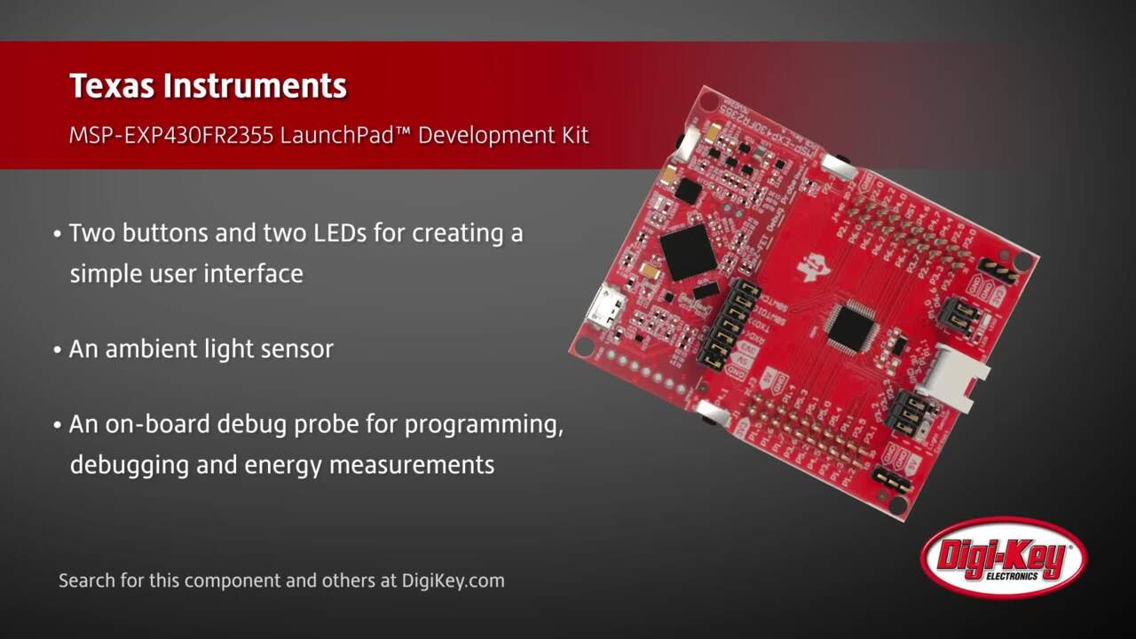 Texas Instruments MSP430FR2355 LaunchPad™ Development Kit | Digi-Key Daily