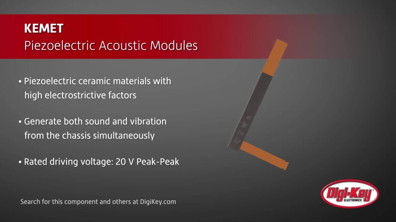 KEMET Piezoelectric Acoustic Modules | Digi-Key Daily
