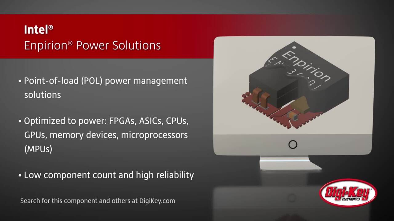 Intel® Enpirion® Power Solutions | Digi-Key Daily