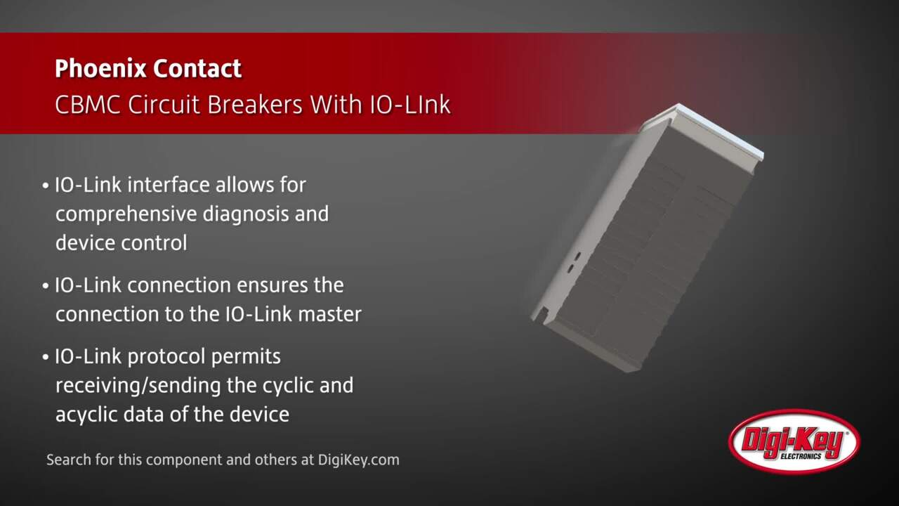 Phoenix Contact CBMC Circuit Breakers with IO-Link | Digi-Key Daily