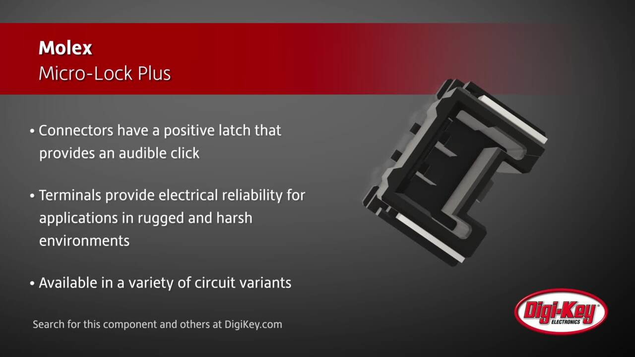 Molex Micro-Lock Plus | Digi-Key Daily