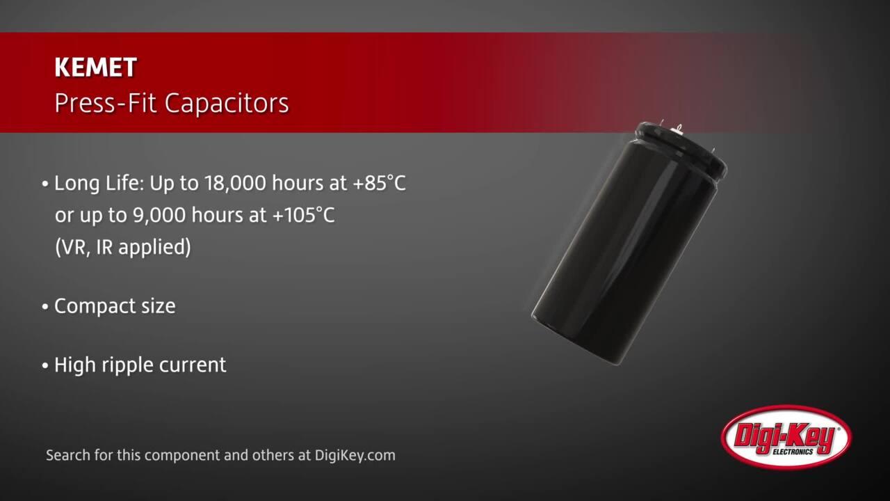 KEMET Press-Fit Capacitors | Digi-Key Daily